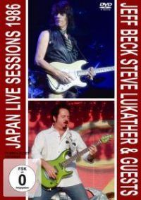 Cover Jeff Beck Steve Lukather & Guests - Japan Live Sessions 1986 [DVD]